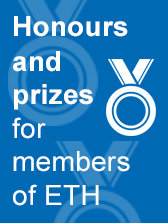 ETH Zurich honours and prizes